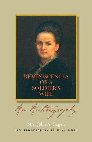 Reminiscences of a Soldier's Wife: An Autobiography (Paperback)