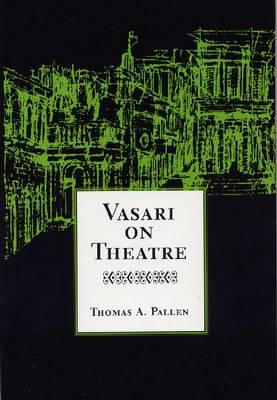 Vasari on Theatre (Hardback)