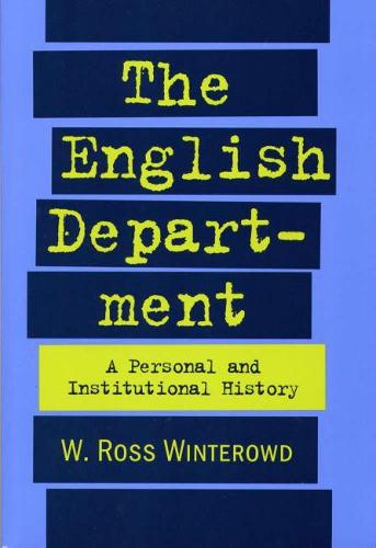 The English Department: A Personal and Institutional History (Paperback)