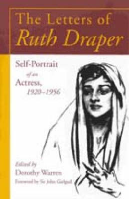 The Letters of Ruth Draper: Self-portrait of an Actress, 1920-56 (Paperback)