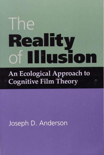 The Reality of Illusion: Ecological Approach to Cognitive Film Theory (Paperback)