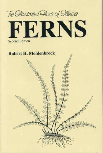 Ferns - Illustrated Flora of Illinois (Hardback)