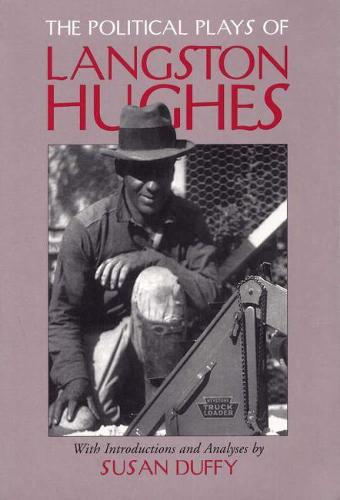 The Political Plays of Langston Hughes (Paperback)
