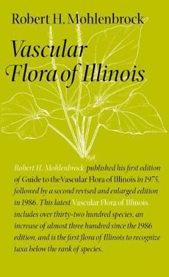 Vascular Flora of Illinois (Paperback)