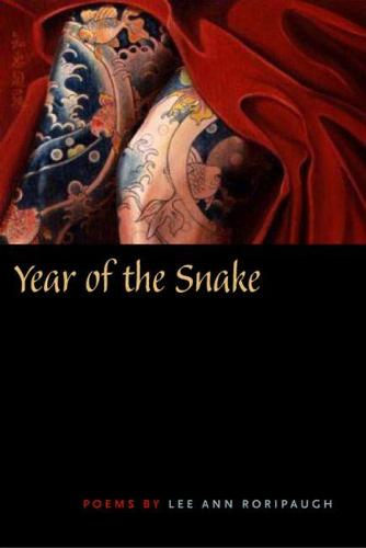 Year of the Snake: Poems by Lee Ann Roripaugh (Paperback)