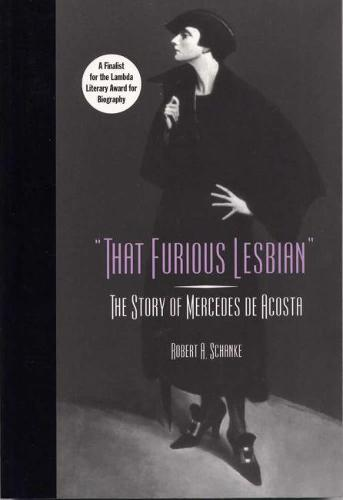 That Furious Lesbian: The Story of Mercedes De Acosta - Theater in the Americas (Paperback)