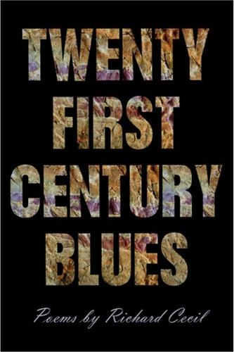 Twenty First Century Blues - Crab Orchard Award Series in Poetry (Paperback)