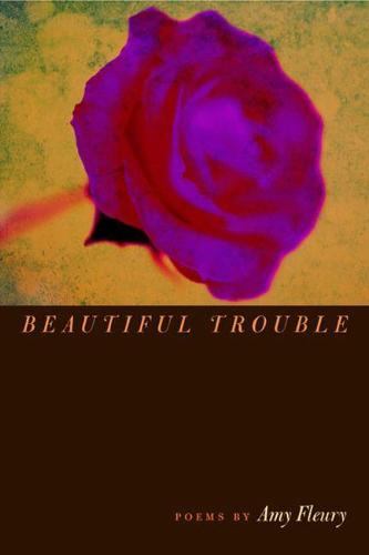 Beautiful Trouble - Crab Orchard Award Series in Poetry (Paperback)