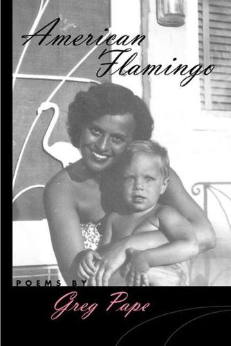 American Flamingo - Crab Orchard Award Series in Poetry (Paperback)