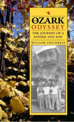 An Ozark Odyssey: The Journey of a Father and Son (Paperback)