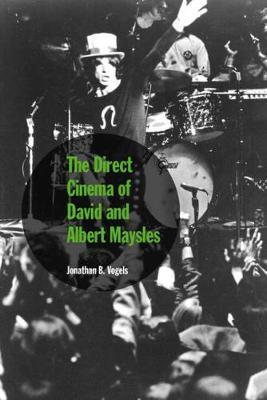 The Direct Cinema of David and Albert Maysles (Hardback)