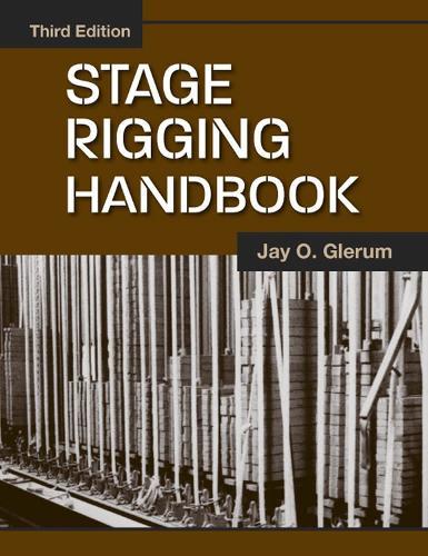 Stage Rigging Handbook (Paperback)