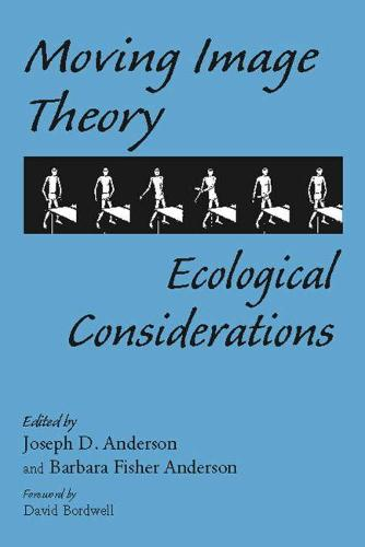 Moving Image Theory: Ecological Considerations (Paperback)