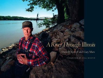 A River Through Illinois (Hardback)