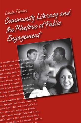 Community Literacy and the Rhetoric of Public Engagement (Paperback)
