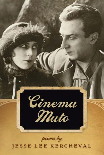 Cinema Muto - Crab Orchard Series in Poetry (Paperback)
