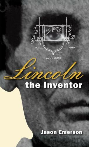 Lincoln the Inventor (Hardback)