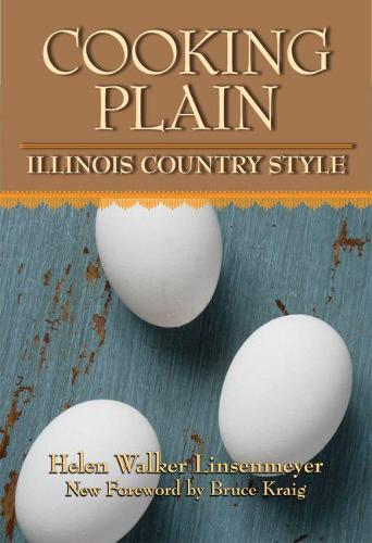 Cooking Plain, Illinois Country Style (Paperback)