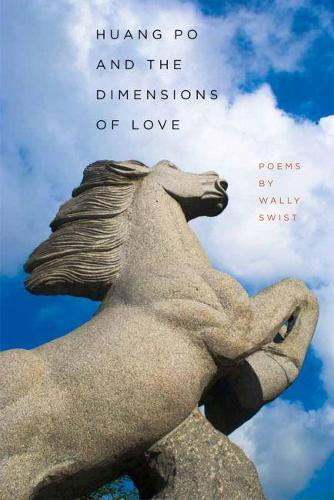 Huang Po and the Dimensions of Love (Paperback)