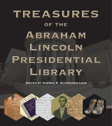 Treasures of the Abraham Lincoln Presidential Library (Hardback)