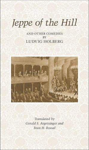 Jeppe on the Hill and other Comedies by Ludvig Holberg (Paperback)