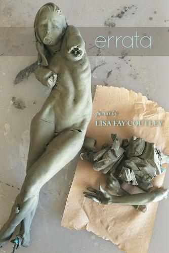 Errata: Poems by Lisa Fay Coutley - Crab Orchard Series in poetry (Paperback)