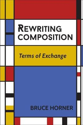 Rewriting Composition: Terms of Exchange (Paperback)