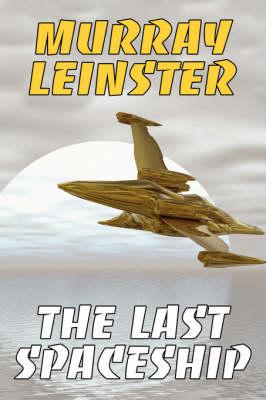 The Last Spaceship (Paperback)