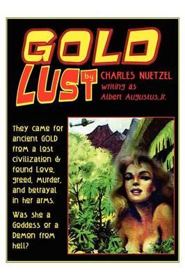 Gold Lust (Paperback)