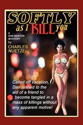 Softly as I Kill You (Paperback)