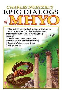 The Epic Dialogs of Mhyo (Paperback)