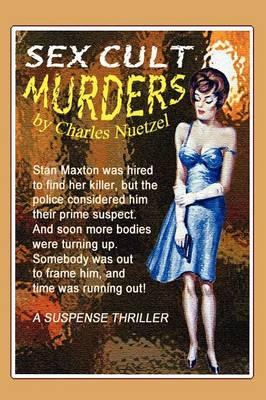 The Sex Cult Murders (Paperback)