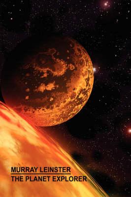 The Planet Explorer (Paperback)