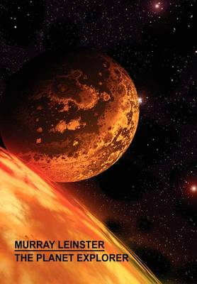 The Planet Explorer (Hardback)