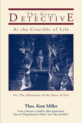 The Great Detective at the Crucible of Life (Paperback)