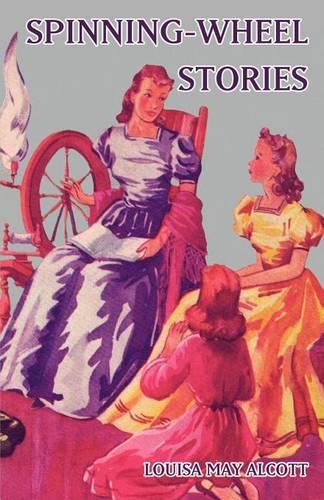 Spinning-Wheel Stories (Paperback)