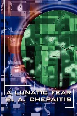 A Lunatic Fear (Paperback)