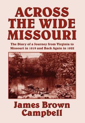Across the Wide Missouri (Hardback)