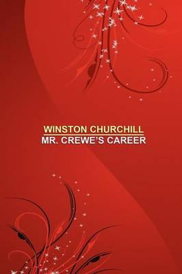 Mr. Crewe's Career [facsimile Edition] (Paperback)