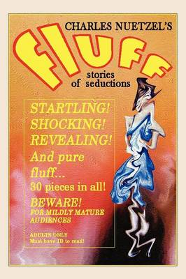 Fluff - A Modern Decameron of Lust and Licentiousness (Paperback)