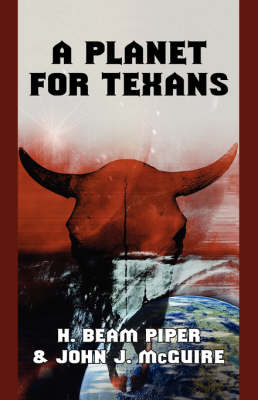 A Planet for Texans (Paperback)