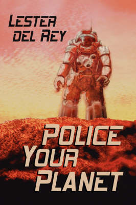 Police Your Planet (Paperback)