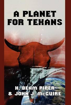 A Planet for Texans (Hardback)