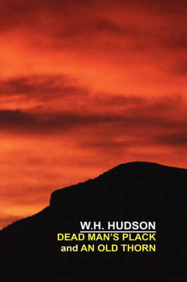 Dead Man's Plack and An Old Thorn (Paperback)