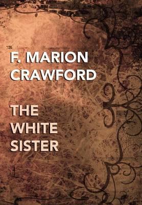 The White Sister (Hardback)