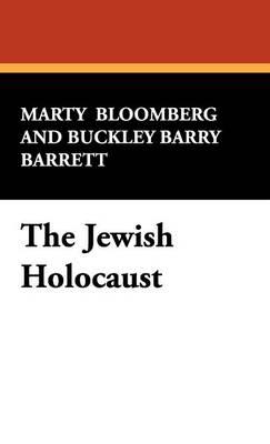 The Jewish Holocaust (Hardback)