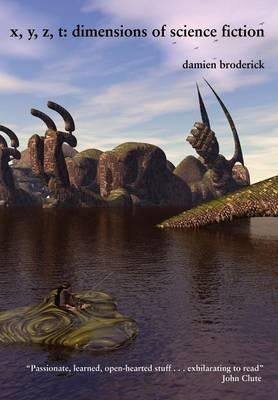 X, Y, Z, T: Dimensions of Science Fiction (Hardback)