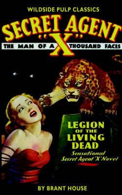 "Secret Agent ""X"": The Legions of the Living Dead (Paperback)"