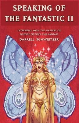 Speaking of the Fantastic II (Paperback)