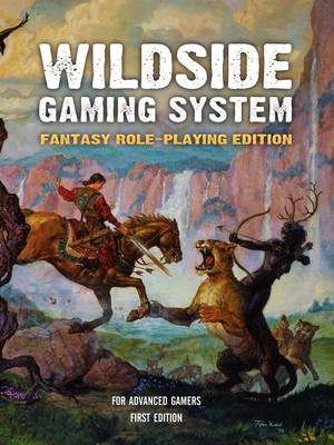Wildside Gaming System: Fantasy Role-Playing Edition (Paperback)